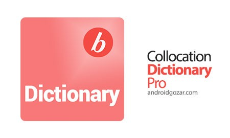 Collocation Dictionary Pro 2016.04 دانلود بهترین دیکشنری انگلیسی برای یادگیرنده سطح مبتدی تا متوسط