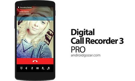 Digital Call Recorder 3 Pro 3.106 ضبط خودکار تماس اندروید