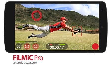 FiLMiC Pro 5.0.03 دانلود نرم افزار برتر فیلم و ویدئو موبایل