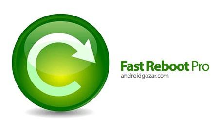 Fast Reboot Pro 4.1 دانلود نرم افزار راه اندازی مجدد فوری