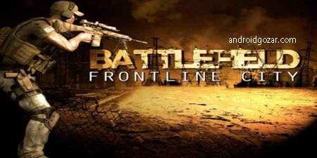 Battlefield Frontline City 5.1.6 دانلود بازی بتلفیلد خط مقدم شهر اندروید+مود