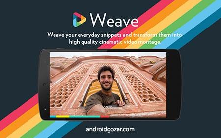 Weave Pro (Video Editor + Camera) 1.3.9 دانلود نرم افزار لحظات کوتاه ویدئویی