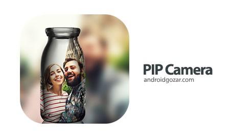 PIP Camera – Photo Editor Pro 4.5.2 دانلود نرم افزار افکت عکس