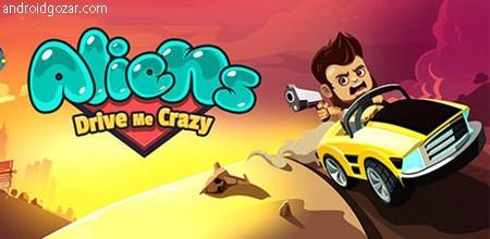 Aliens Drive Me Crazy 3.0.0 دانلود بازی بیگانگان من را دیوانه می کنند+مود