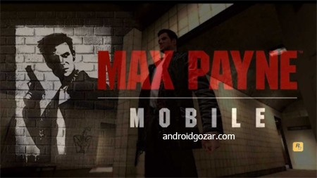 Max Payne Mobile 1.2 دانلود بازی موبایل مکس پین+مود+دیتا