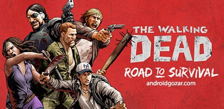 Walking Dead: Road to Survival 3.1.6.43038 دانلود بازی مرده متحرک: مسیر نجات اندروید + دیتا