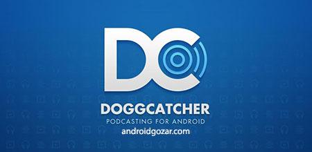 DoggCatcher Podcast Player 1.2.4056 مدیریت و پخش پادکست