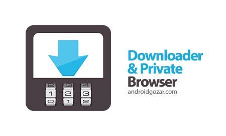 Downloader & Private Browser Premium 2.1.2 مرورگر دانلود و خصوصی