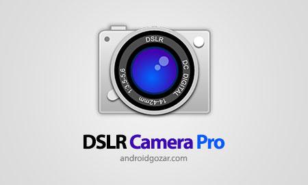 DSLR Camera Pro 2.8.5 دانلود نرم افزار دوربین DSLR