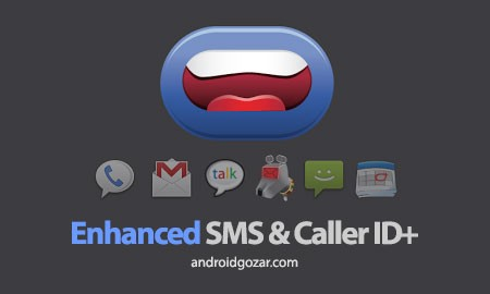 Enhanced SMS & Caller ID+ 3.4.6 خواندن پیامک و نام تماس گیرنده اندروید