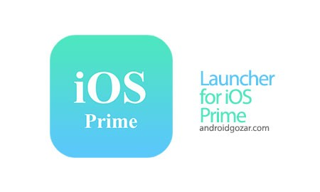 Launcher for iOS Prime (iPhone look) 1.0.0 دانلود لانچر iOS