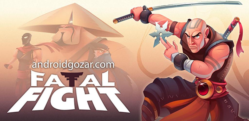 Fatal Fight 2.0.222 دانلود بازی مبارزه مرگبار اندروید + مود + دیتا
