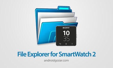 File Explorer for SmartWatch 2 1.2.1 مرورگر فایل SmartWatch سونی