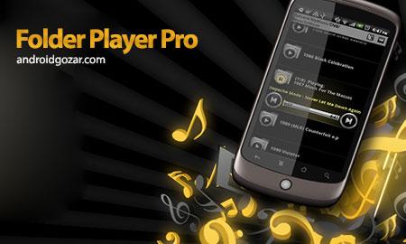 Folder Player Pro 4.0.2 دانلود نرم افزار موزیک پلیر اندروید