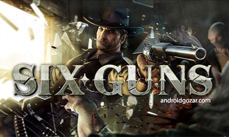Six-Guns: Gang Showdown 2.9.0h دانلود بازی شش لول+مود+دیتا
