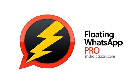 Floating WhatsApp PRO 4.4.1 دانلود نرم افزار واتس اپ شناور