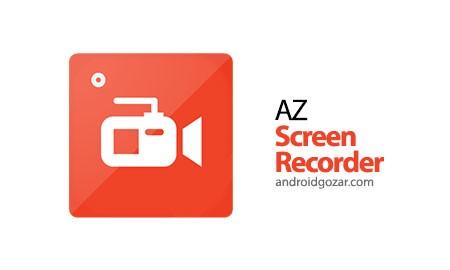 AZ Screen Recorder Premium – No Root 4.7.6 ضبط فیلم از صفحه اندروید