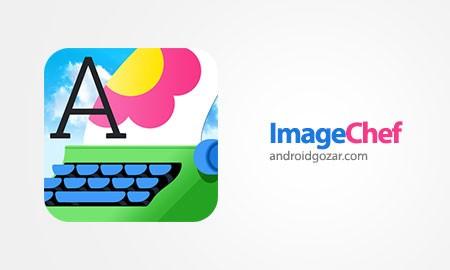 ImageChef – fun with photos 2.5 Unlocked دانلود نرم افزار سرگرمی با عکس
