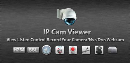 IP Cam Viewer Pro 6.2.8 نرم افزار کنترل دوربین از راه دور با اندروید
