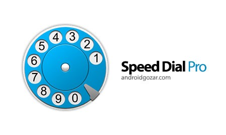 Speed Dial Pro 6.0.5 دانلود نرم افزار شماره گیری سریع