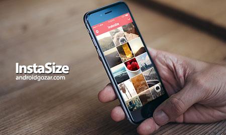 InstaSize Premium 3.6.9 دانلود نرم افزار ویرایش عکس اینستا سایز