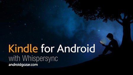 Amazon Kindle 7.5.0.50 دانلود نرم افزار کتابخوان کیندل آمازون اندروید