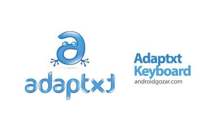 Adaptxt Keyboard 3.1.4 دانلود صفحه کلید قدرتمند اندروید