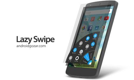 Lazy Swipe 1.72 دانلود نرم افزار یافتن و اجرای سریع برنامه ها