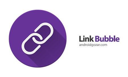 Brave Browser Pro – Link Bubble 1.9.17 دانلود مرورگر وب کاملا متفاوت