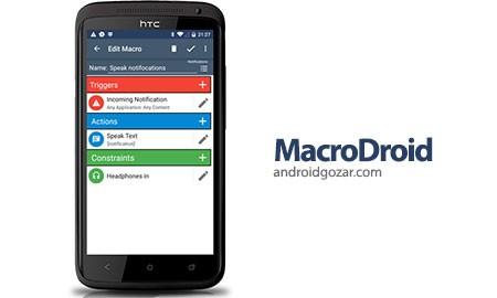 MacroDroid PRO 3.18.2 دانلود نرم افزار اتوماسیون دستگاه اندروید