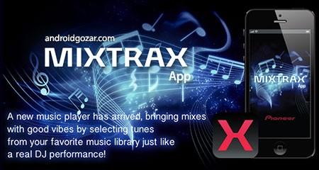 MIXTRAX App 1.1.0 Patched دانلود نرم افزار میکس آهنگ