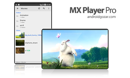 MX Player Pro 1.9.0 دانلود ویدیو پلیر قدرتمند اندروید + کدک ها
