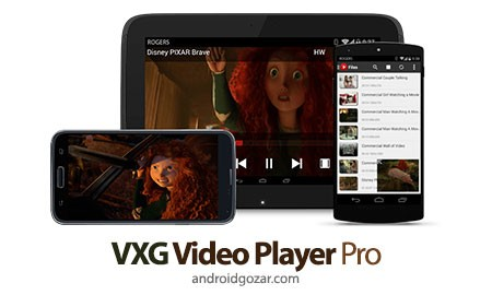 VXG Video Player Pro 2.1.8 دانلود پخش کننده قدرتمند ویدئو