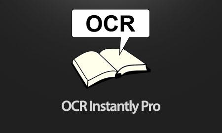 OCR Instantly Pro 3.0.0 دانلود نرم افزار تبدیل عکس به متن