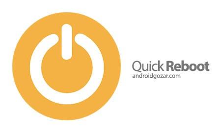 Quick Reboot (Root) 1.6.4 دانلود نرم افزار ریبوت سریع