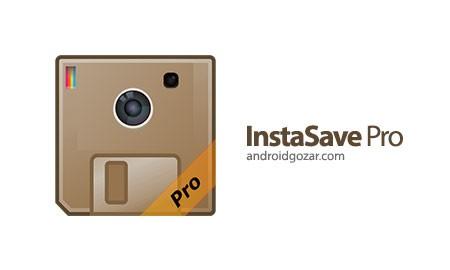 InstaSave Pro 3.1 دانلود نرم افزار ذخیره عکس و فیلم اینستاگرام