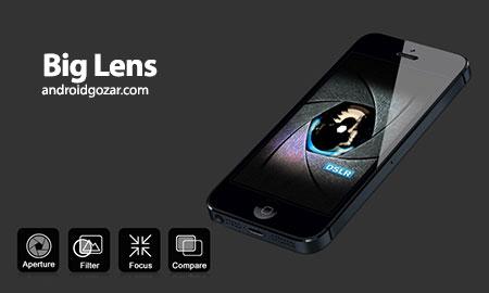 Big Lens 1.0.3 دانلود نرم افزار ایجاد عکس های با کیفیت فوق العاده بالا
