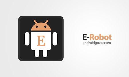 E-Robot PRO 1.44.3 دانلود نرم افزار انجام خودکار وظایف اندروید