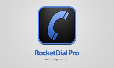 RocketDial Dialer&Contacts Pro 3.9.0 شماره گیری سریع و هوشمند