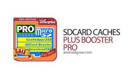 SDCARD CACHES PLUS BOOSTER PRO 4.4.9 دانلود نرم افزار افزایش سرعت کارت SD