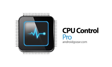 CPU Control Pro 3.1.3 دانلود نرم افزار موبایل کنترل پردازنده