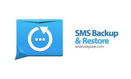 SMS Backup & Restore (Kitkat) FULL 2.0.7 پشتیبان گیری و بازیابی SMS