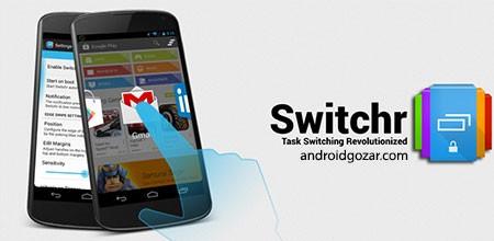 Switchr Pro – App Switcher 4.0 دانلود نرم افزار سوئیچ بین برنامه ها