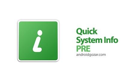 Quick System Info PRE 3.7.5 نمایش اطلاعات سیستم اندروید