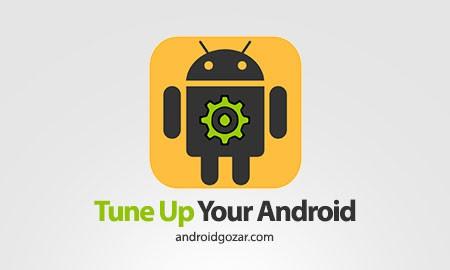 Tune Up Your Android! 6.1 دانلود نرم افزار تنظیم آندروید