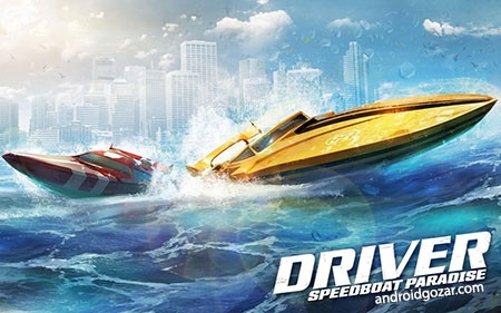 Driver Speedboat Paradise 1.7.0 دانلود بازی مسابقه قایق سواری+مود+دیتا