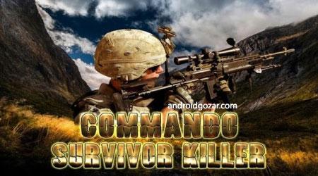 Commando Survivor Killer 3D 1.7 دانلود بازی قاتل بازمانده کماندو
