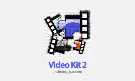 Video Kit + 11.00.02 دانلود نرم افزار ویرایش فیلم و ویدئو در اندروید