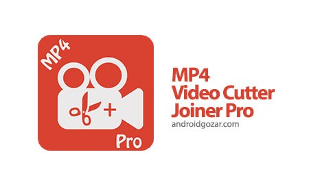 MP4 Video Cutter, Joiner Pro 1.8 دانلود نرم افزار برش و اتصال ویدیو