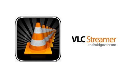 VLC Streamer 2.17.39 پخش فیلم های تلویزیون در اندروید